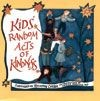 Kids' Random Acts of Kindness (RWW)