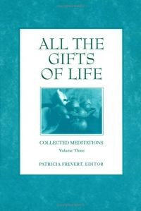 All the Gifts of Life (RWW)
