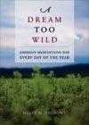 A Dream Too Wild (RWW)