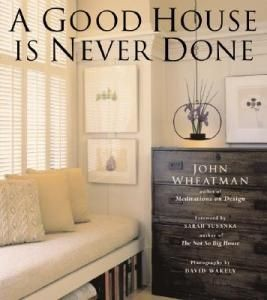 A Good House is Never Done (RWW)