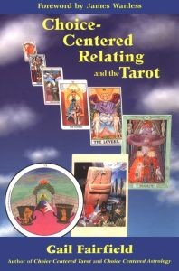 Choice-Centered Relating and The Tarot (RWW)