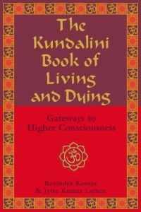The Kundalini Book of Living and Dying (RWW)