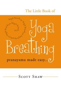 The Little Book of Yoga Breathing (RWW)