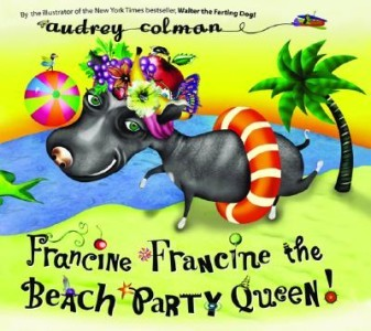 Francine Francine the Beach Party Queen