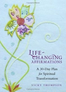 Life-Changing Affirmations (RWW)