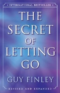Secret of Letting Go, The (Revised & Expanded)