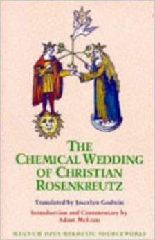 The Chemical Wedding of Christian Rosenkreutz (RWW)