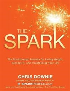Spark, The: The 28-Day Breakthrough Plan for Losing Weight, Getting Fit, and Transforming Your Life Paperback