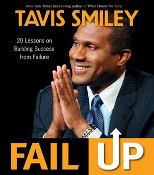 Fail Up: 20 Lessons on Building Success from Failure [Paperback]