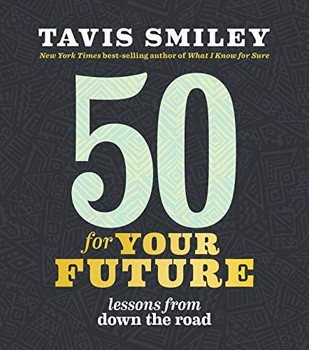 50 for Your Future: Lessons from Down the Road [Paperback]