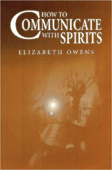 How to Communicate with Spirits [Paperback]