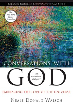 Conversations with God Book 3: Embracing the Love of the Universe [DMG] [Paperback]