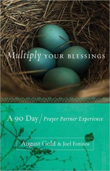 Multiply Your Blessings: A 90 Day Prayer Partner Experience [Paperback] [DMGD]