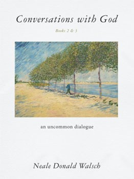 Conversations with God, Books 2 & 3: An Uncommon Dialogue [Paperback] (DMGD)
