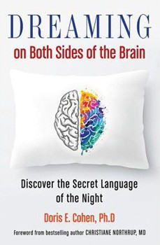 Dreaming on Both Sides of the Brain: Discover the Secret Language of the Night [Paperback]