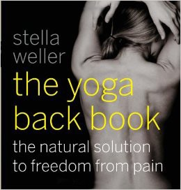 Yoga Back Book, The: The Natural Solution to Freedom from Pain [Paperback]