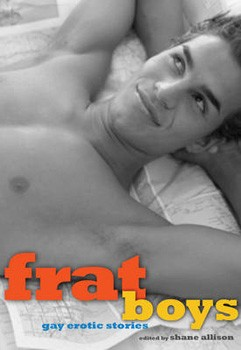 Frat Boys: Gay Erotic Stories [Paperback]
