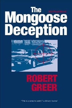 Mongoose Deception, The (CJ Floyd Mystery Series) [Hardcover]