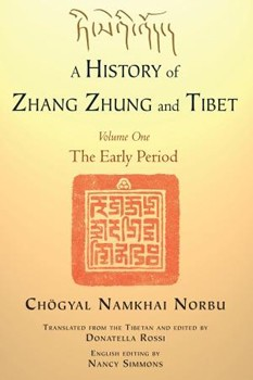 A History of Zhang Zhung and Tibet, Volume One: The Early Period [Paperback]