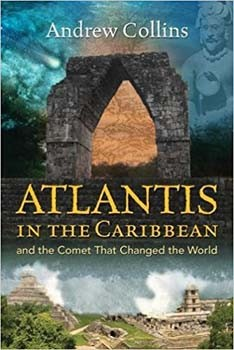 Atlantis in the Caribbean: And the Comet That Changed the World [Paperback]