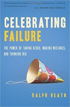 Celebrating Failure: The Power of Taking Risks, Making Mistakes, and Thinking Big [Paperback] [DMGD]