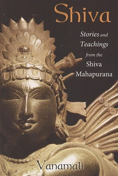 Shiva: Stories and Teachings from the Shiva Mahapurana [Paperback]