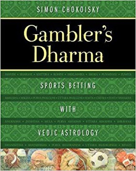 Gambler's Dharma: Sports Betting with Vedic Astrology [Paperback]