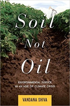 Soil Not Oil: Environmental Justice in an Age of Climate Crisis [Paperback]