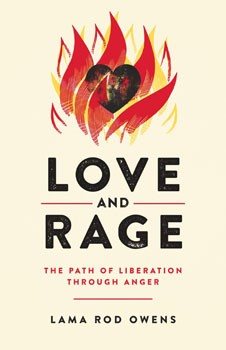 Love and Rage: The Path of Liberation through Anger [Paperback]