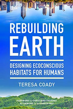 Rebuilding Earth: Designing Ecoconscious Habitats for Humans [Paperback]