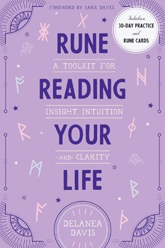 Rune Reading Your Life: A Toolkit for Insight, Intuition, and Clarity [Hardcover]