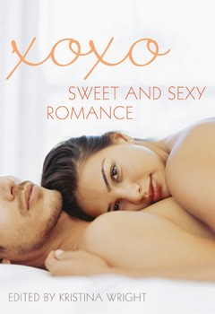 xoxo: Sweet and Sexy Romance [Paperback]