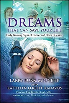 Dreams That Can Save Your Life: Early Warning Signs of Cancer and Other Diseases [Paperback]