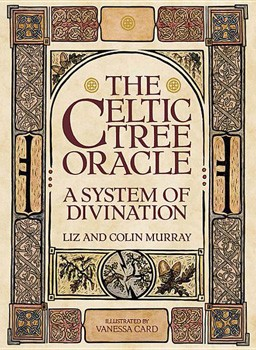 Celtic Tree Oracle, The: A System of Divination [Paperback]
