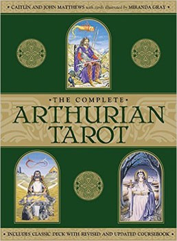 Complete Arthurian Tarot, The: Includes Classic Deck with Revised and Updated Coursebook [Cards]