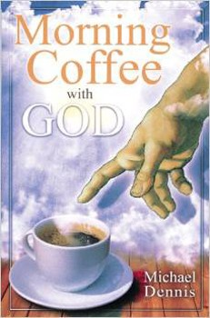 Morning Coffee with God [Paperback]