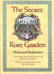 The Secret Rose Garden of Shabistari (RWW)