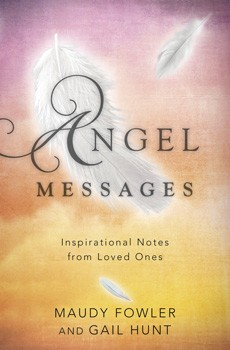 Angel Messages: Inspirational Notes from Loved Ones [Paperback]