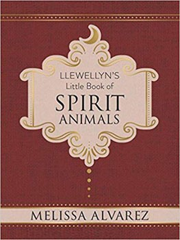 Llewellyn's Little Book of Spirit Animals (Llewellyn's Little Books) [Hardcover]