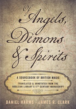 Of Angels, Demons & Spirits: A Sourcebook of British Magic [Hardcover]