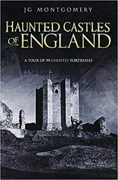 Haunted Castles of England [Paperback]