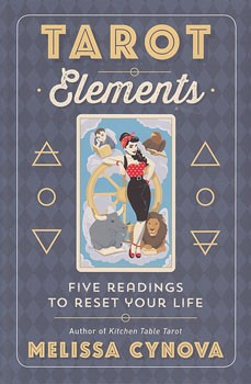 Tarot Elements: Five Readings to Reset Your Life [Paperback]