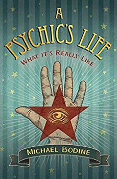 A Psychic's Life: What It's Really Like [Paperback]