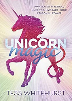 Unicorn Magic: Awaken to Mystical Energy & Embrace Your Personal Power [Paperback]