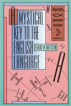 A Mystical Key to the English Language [Paperback]