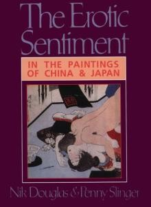 Erotic Sentiment, The: In the paintings China and Japan