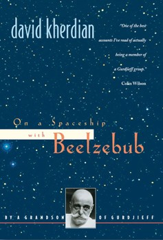 On a Spaceship with Beelzebub: By a Grandson of Gurdjieff [Paperback]