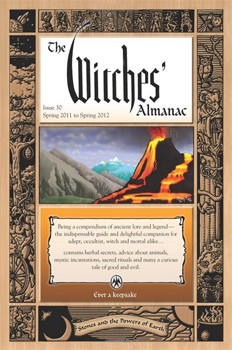Witches' Almanac, The: Issue 30: Spring 2011 - Spring 2012, Stones and the Powers of Earth (Witches' Almanac: Complete Guide to Lunar Harmony) [Paperback]