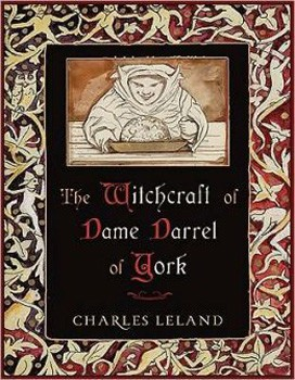 Witchcraft of Dame Darrel of York, The [Hardcover]