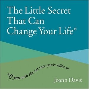 Little Secret That Can Change Your Life, The